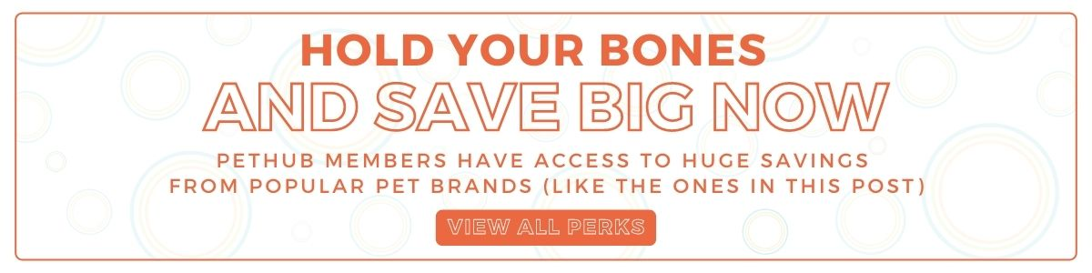 Hold your bones and save big now with PetHub Perks
