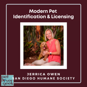 Pet Lover Geek with San Diego Human Society Jerrica Owen